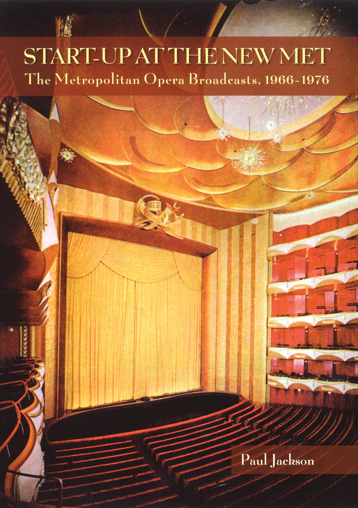 Start-Up at the New Met - The Metropolitan Opera Broadcasts, 1966-1976