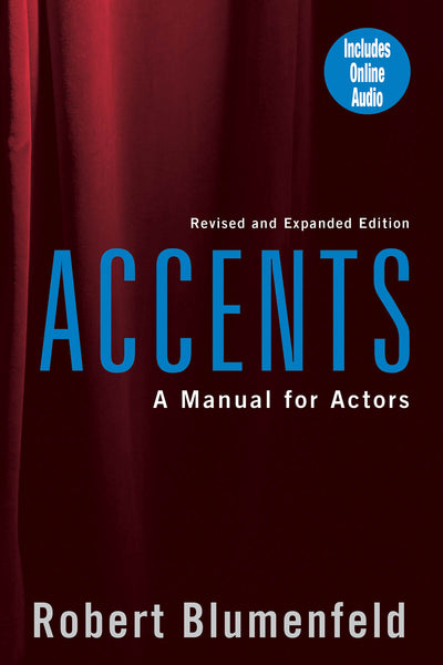 Accents: A Manual for Actors - Revised & Expanded Edition