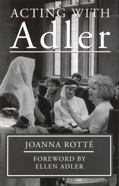 Acting with Adler - foreword by Ellen Adler