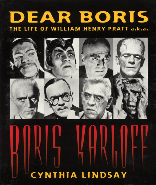 Dear Boris - The Life of William Henry Pratt a.k.a. Boris Karloff