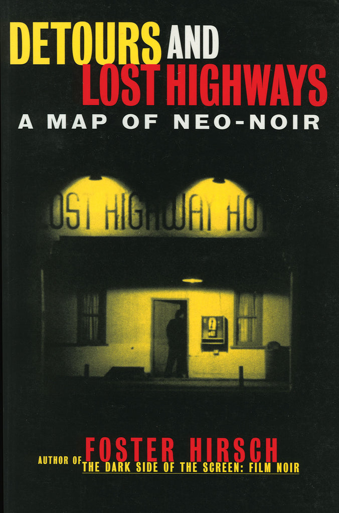 Detours and Lost Highways - A Map of Neo-Noir