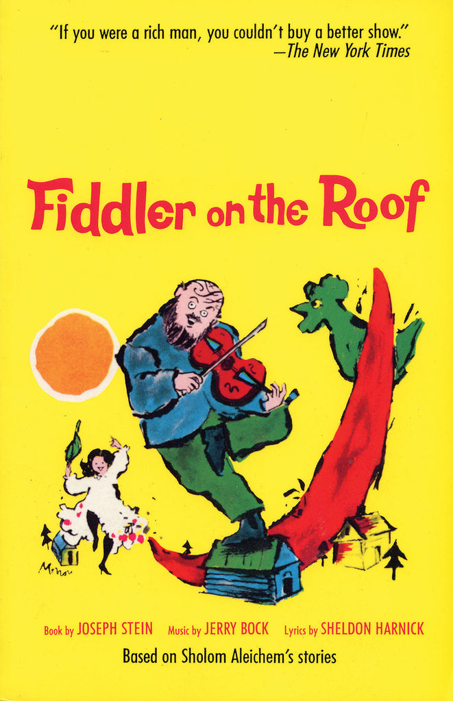 Fiddler on the Roof: Based on Sholom Aleichem's Stories