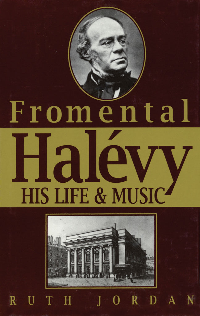 Fromentmal Halevy: His Life & Music