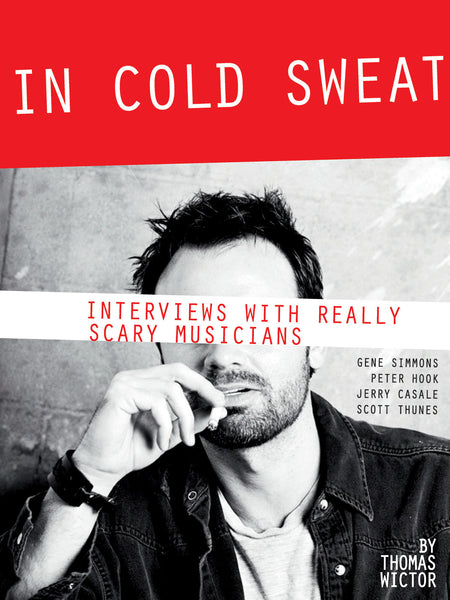 In Cold Sweat: Interviews with Really Scary Musicians