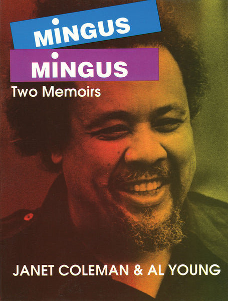 Mingus/Mingus - Two Memoirs