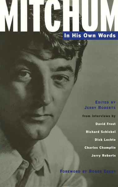 Mitchum – In His Own Words