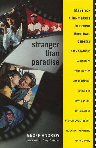 Stranger Than Paradise - Maverick Film-Makers in Recent American Cinema