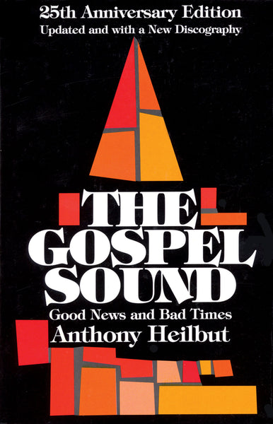 The Gospel Sound: Good News and Bad Times – 25th Anniversary Edition