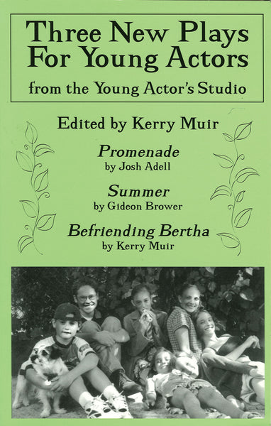 Three New Plays for Young Actors: From the Young Actor's Studio