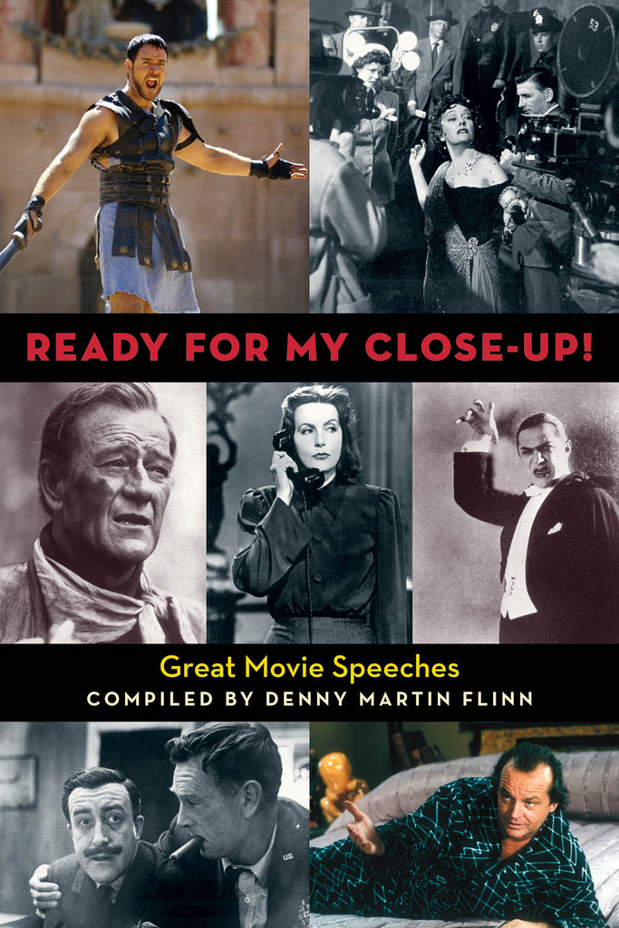 Ready for My Close-Up!: Great Movie Speeches