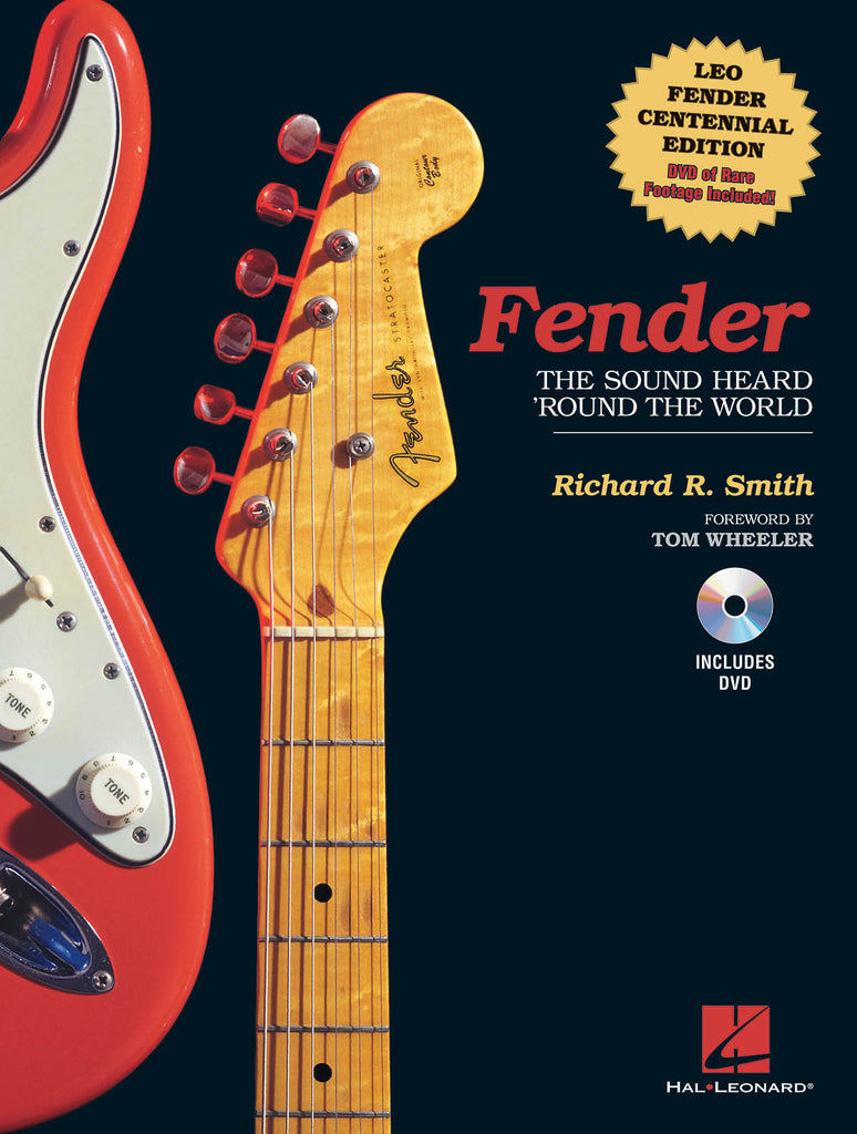 Fender: The Sound Heard 'Round the World: Centennial Edition