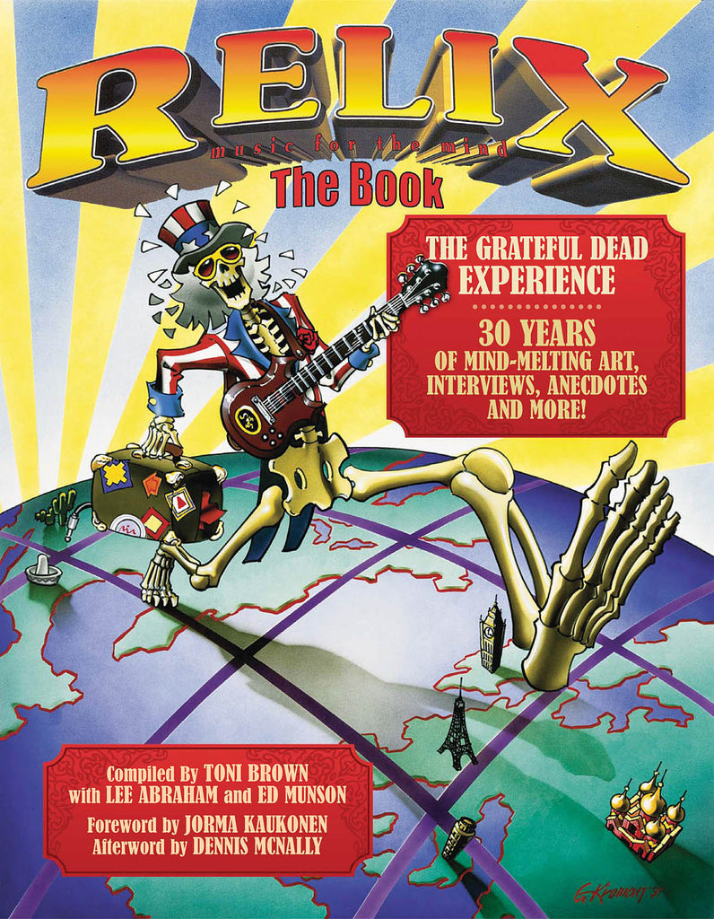Relix: The Book: The Grateful Dead Experience