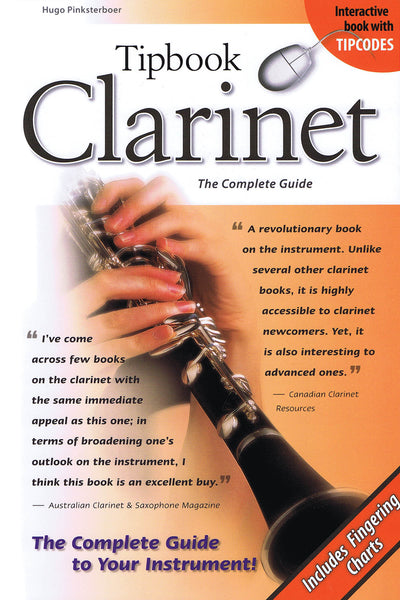 Tipbook Clarinet: The Complete Guide