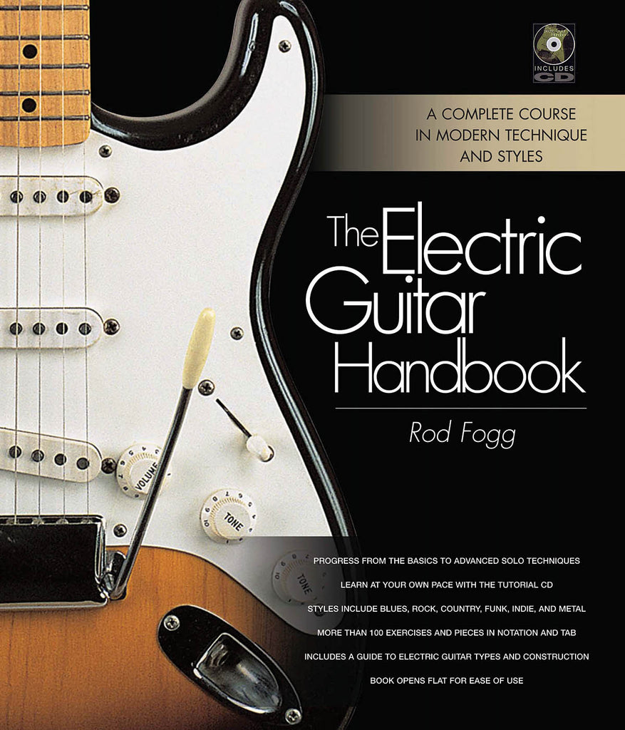 The Electric Guitar Handbook: A Complete Course in Modern Technique and Styles