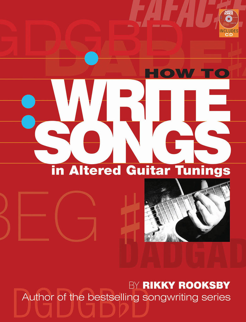 How to Write Songs in Altered Guitar Tunings
