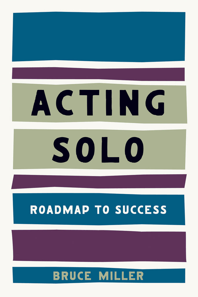 Acting Solo: Roadmap to Success