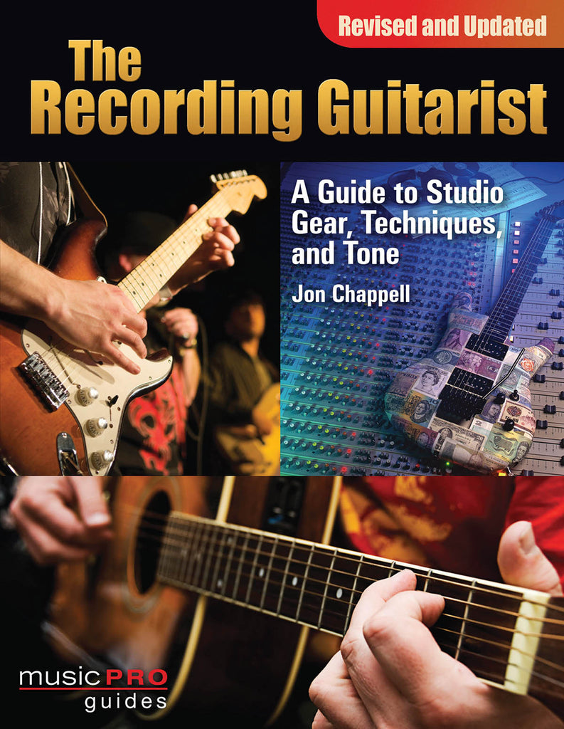 The Recording Guitarist: Music Pro Guides