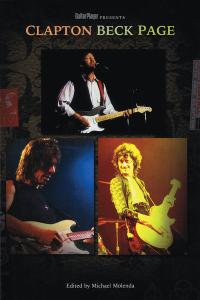 Guitar Player Presents Clapton, Beck, Page