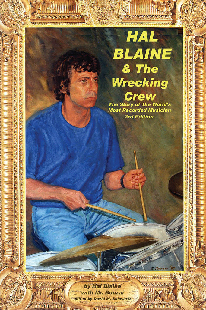 Hal Blaine and the Wrecking Crew - 3rd Edition