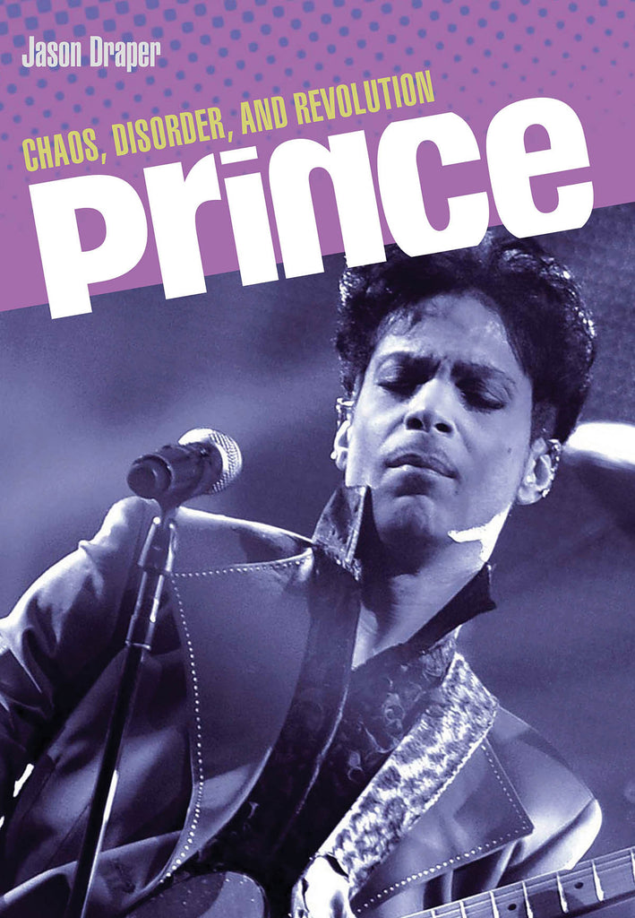 Prince: Chaos, Disorder, and Revolution