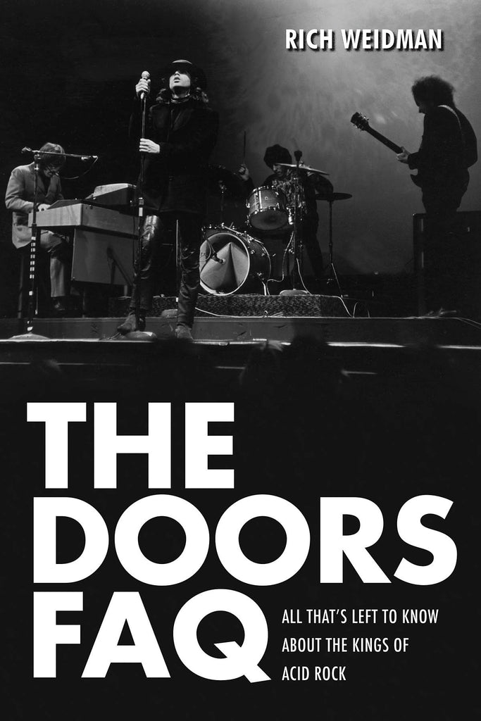 The Doors FAQ: All That's Left to Know About the Kings of Acid Rock