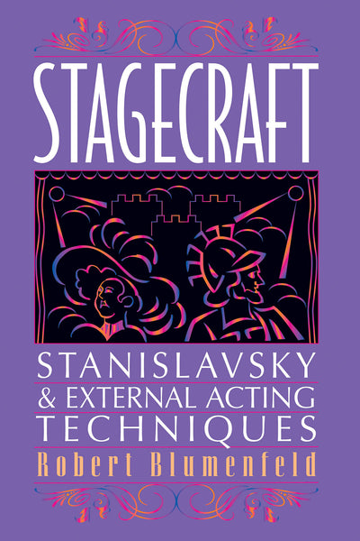Stagecraft: Stanislavsky & External Acting Techniques