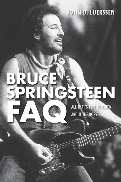 Bruce Springsteen FAQ: All That's Left to Know About the Boss