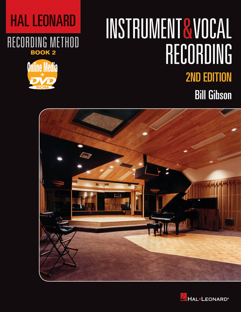 Hal Leonard Recording Method - Book 2: Instrument & Vocal Recording - 2nd Edition: Music Pro Guides