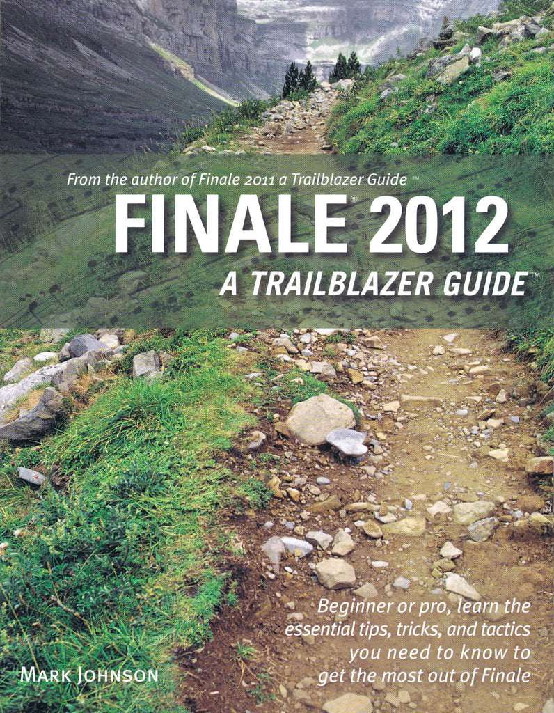 Finale 2012: A Trailblazer Guide