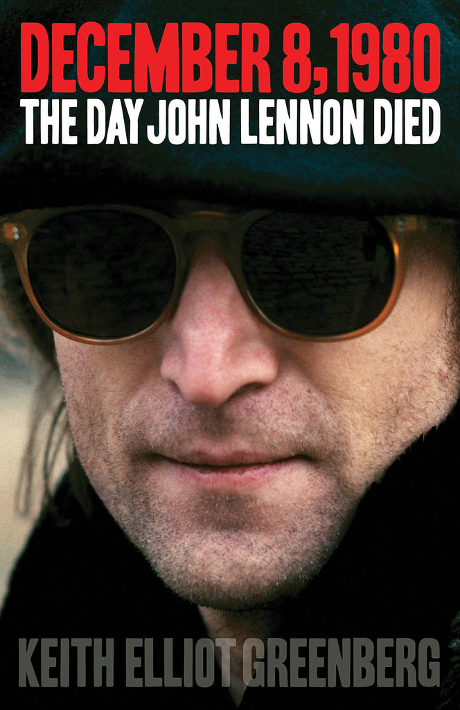 December 8, 1980: The Day John Lennon Died