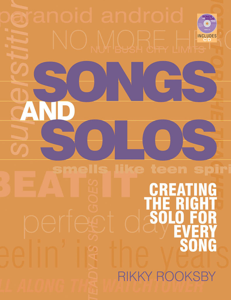 Songs and Solos: Creating the Right Solo for Every Song