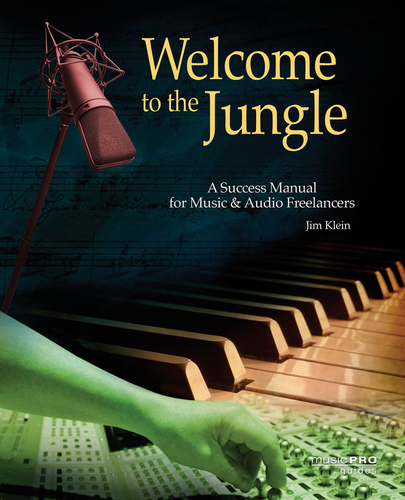 Welcome to the Jungle: A Success Manual for Music and Audio Freelancers