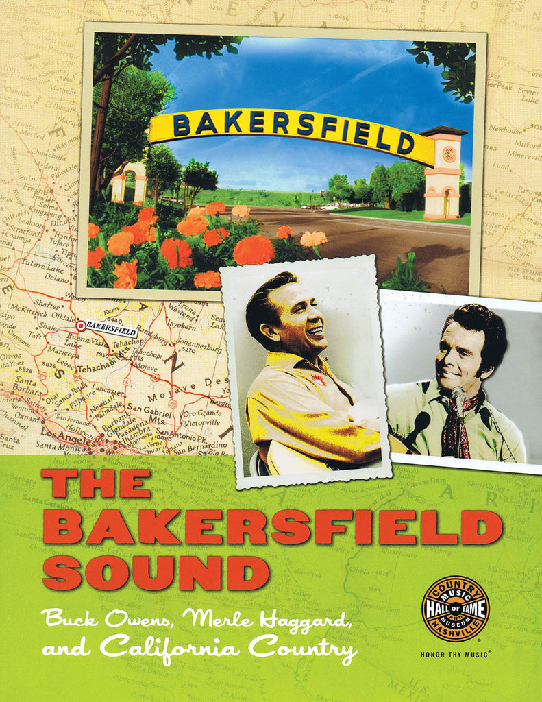 The Bakersfield Sound: Buck Owens, Merle Haggard and California Country