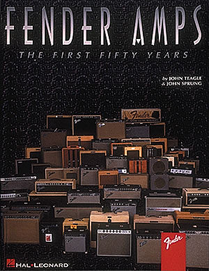 Fender Amps - The First Fifty Years