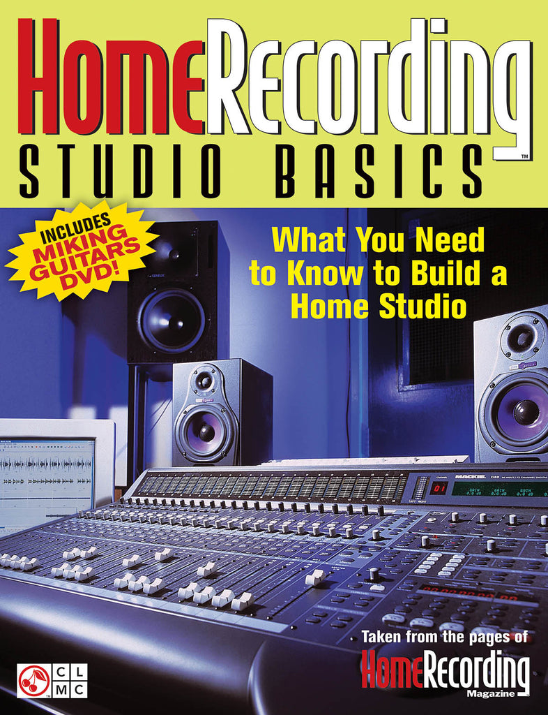 Home Recording Studio Basics: What You Need to Know to Build a Home Studio