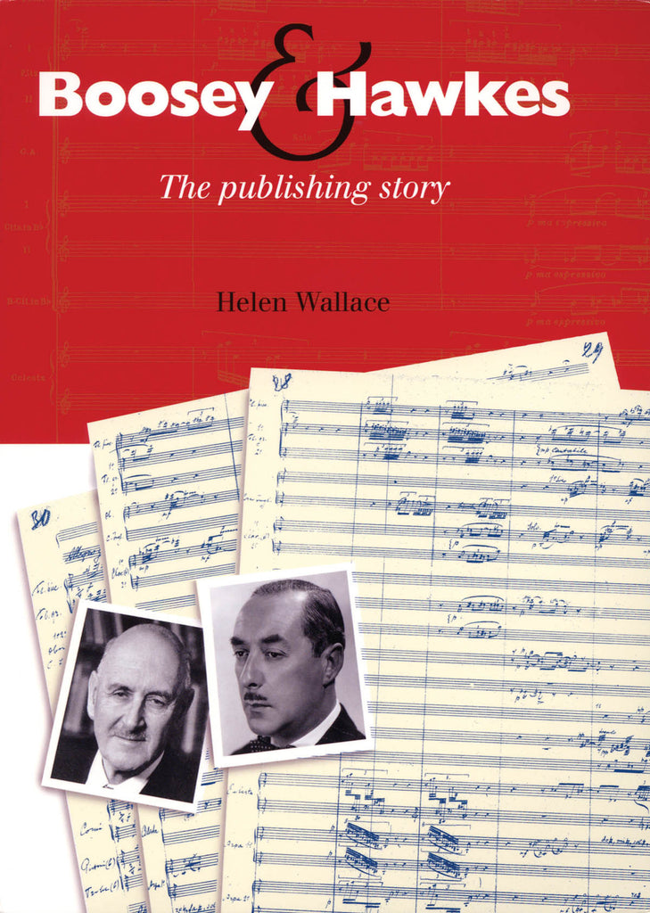 Boosey & Hawkes: The Publishing Story