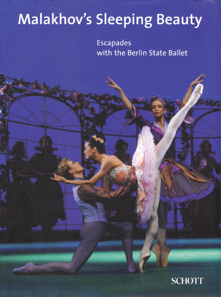 Malakhov's Sleeping Beauty: Escapades with the Berlin State Ballet