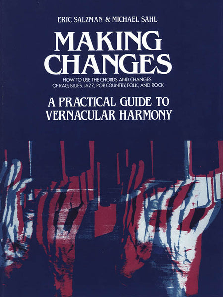 Making Changes: A Practical Guide to Vernacular Harmony