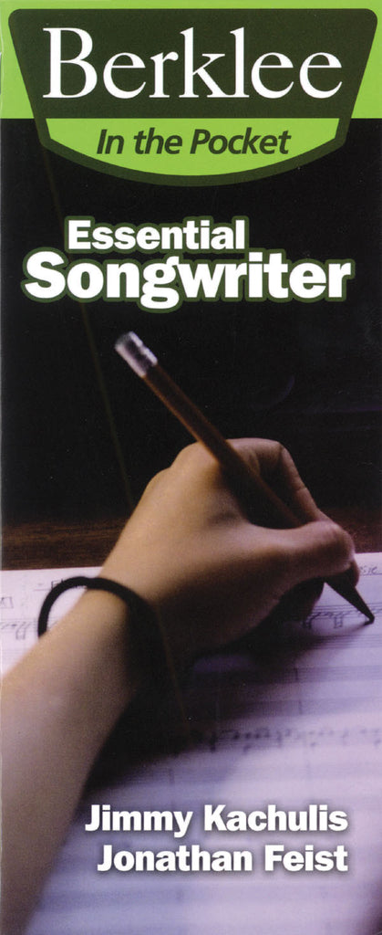 Essential Songwriter: Craft Great Songs & Become a Better Songwriter