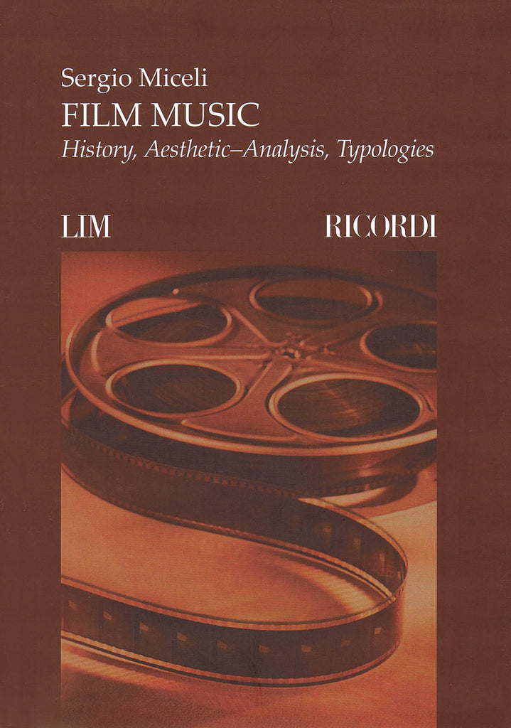 Film Music: History, Aesthetic-Analysis, Typologies