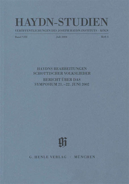 Haydns Bearbeitungen schottischer Volkslieder: Haydn Studies Volume VIII, No. 4 Paperbound