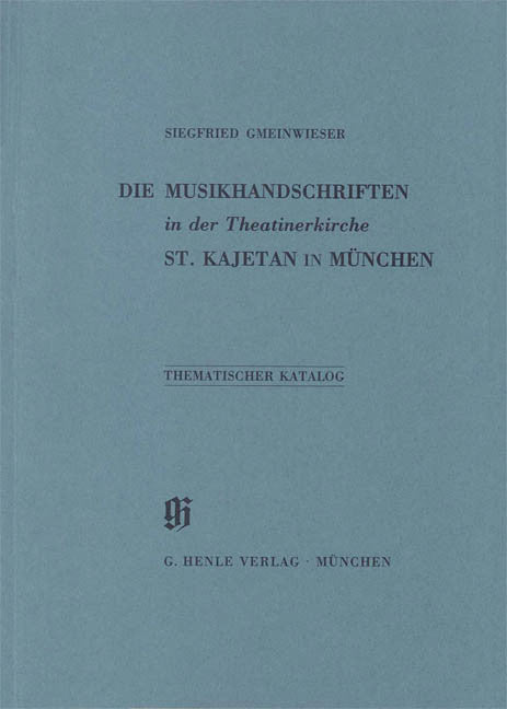 Theatinerkirche St. Kajetan in Munchen: Catalogues of Music Collections in Bavaria Vol. 4 Paperbound