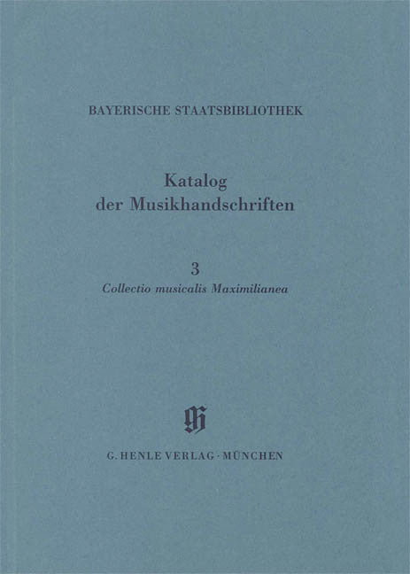 Collectio Maximilianea: Catalogues of Music Collections in Bavaria Vol.5, No.3 Paperbound