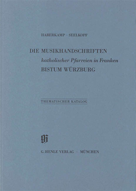 Katholische Pfarreien in Franken, Bistum Wurzburg: Catalogues of Music Collections in Bavaria Vol. 17 Paperbound