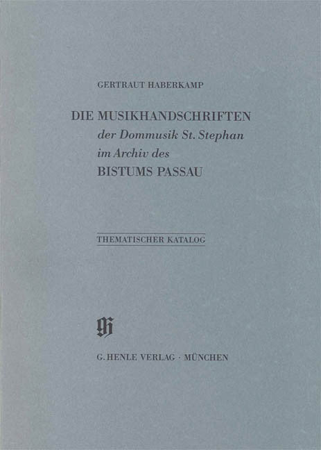Dommusik St. Stephan im Archiv des Bistums Passau: Catalogues of Music Collections in Bavaria Vol. 21 Paperbound