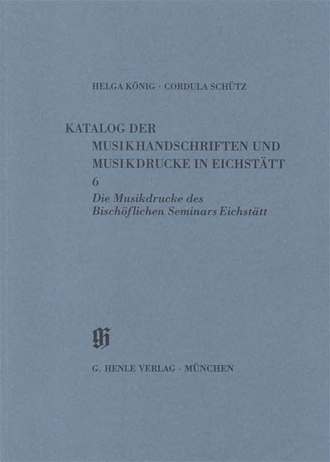 Bischofliches Seminar, Musikdrucke: Catalogues of Music Collections in Bavaria Vol.11, No.6 Paperbound