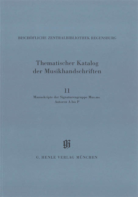 Signaturengruppe Mus. ms. Autoren A-P: Catalogues of Music Collections in Bavaria Vol.14, No.11 Paperbound