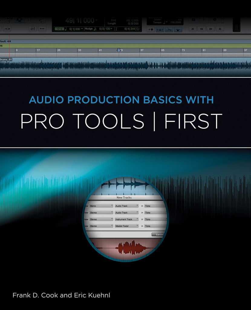 Audio Production Basics with Pro Tools | First