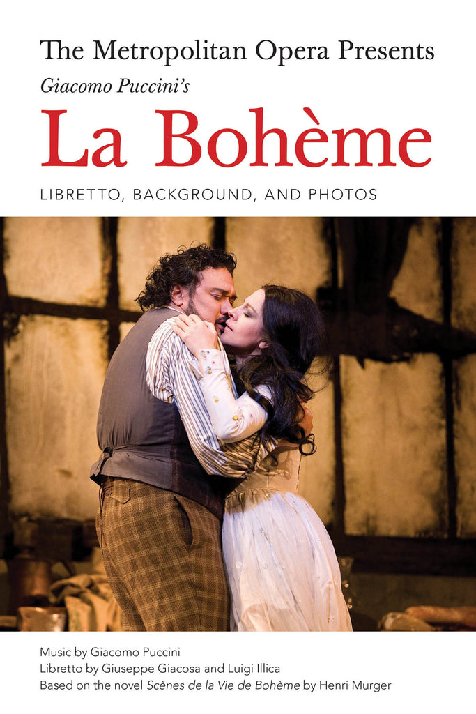 The Metropolitan Opera Presents Puccini's La Bohème