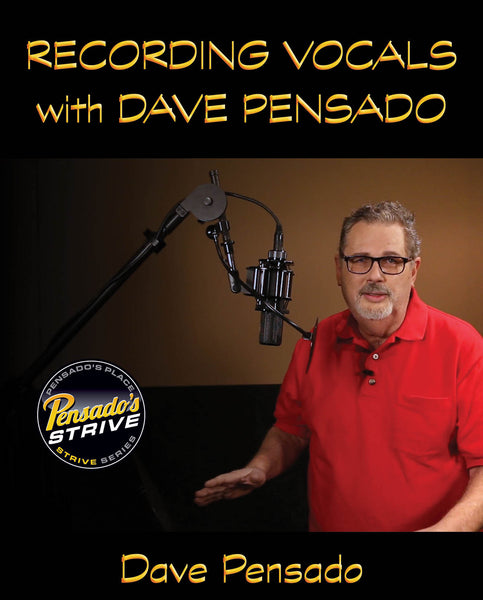 Pensado's Strive Presents: Recording Vocals with Dave Pensado